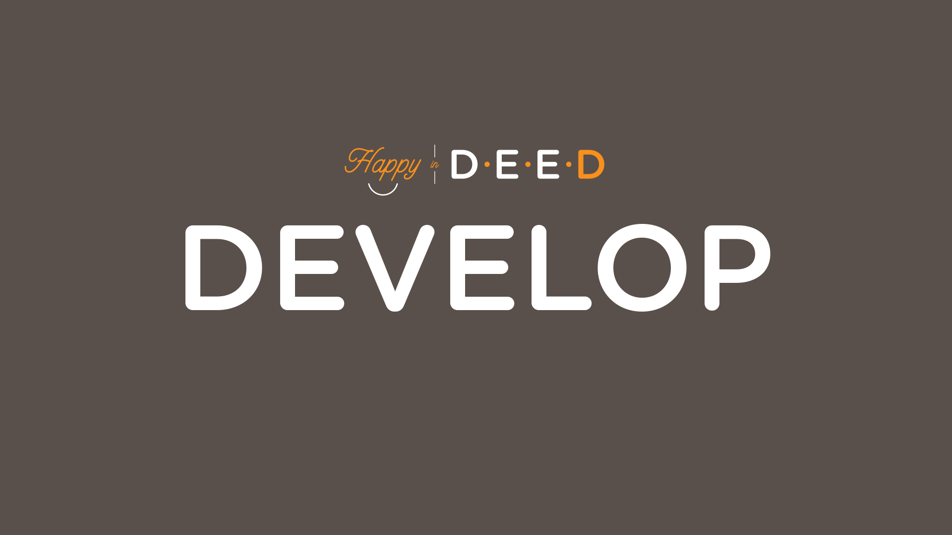 Happy-In-Deed-4Develop-clay